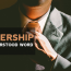 Leadership | A misunderstood word