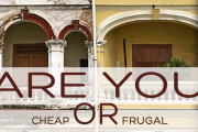 Are You Cheap or Frugal With Your Business? The Difference is Success or Failure